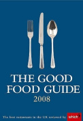 The Good Food Guide: 2008