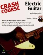 Crash Course: Electric Guitar