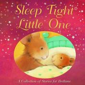 Sleep Tight, Little One