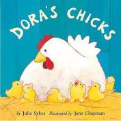 Dora's Chicks