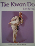 TheTae Kwon Do Handbook