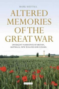 Altered Memories of the Great War