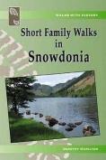 Short Family Walks in Snowdonia