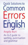 Quick Solutions to Common Errors in English, 4th Edition
