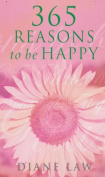 365 Reasons to be Happy