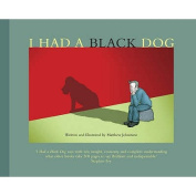I Had a Black Dog