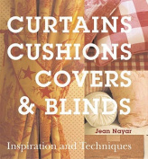 Curtains, Cushions, Covers and Blinds