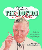 What the Doctor Smokes
