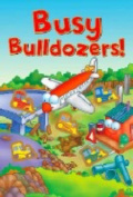Busy Bulldozers!! (Button Books) [Board book]