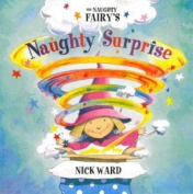 The Naughty Fairy's Naughty Surprise