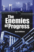 The Enemies of Progress