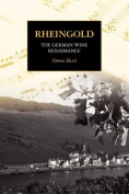 Rheingold - The German Wine Renaissance