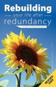 Rebuilding Your Life After Redundancy