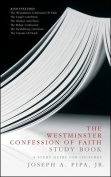 The Westminster Confession of Faith Study Book