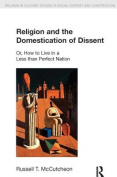 Religion and the Domestication of Dissent