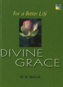 For A Better Life - Divine Grace