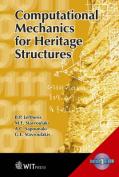 Computational Mechanics for Heritage Structures