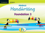 Penpals for Handwriting Foundation 2 Teacher's Book Enhanced Edition