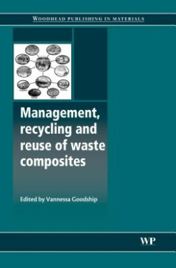Management, Recycling and Reuse of Waste Composites Download PDF Now
