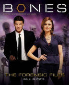 """Bones"": The Forensic Files"