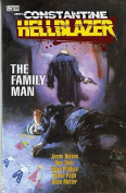 Hellblazer: Family Man