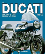 The Ducati 860, 900 and Mille Bible