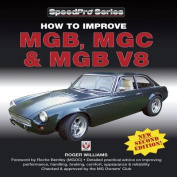 How to Improve MGB, MGC and MGB V8