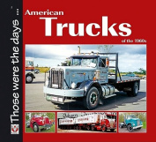 American Trucks of the 1960s