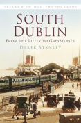 South Dublin in Old Photographs