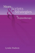 More Scripts and Strategies in Hypnotherapy