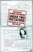 Under Two Dictators