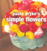 Paula Pryke's Simple Flowers