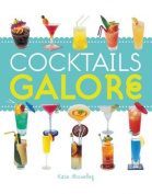Cocktails Galore (Galore)