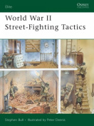 World War II Street Fighting Tactics