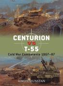Centurion VS T-55