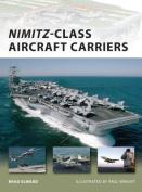 Nimitz Class Aircraft Carriers
