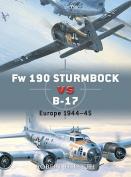 Fw 190 Sturmbocke vs B-17 Flying Fortress