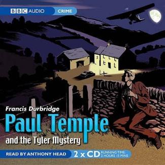 Paul Temple & the Tyler Mystery - Francis Durbridge