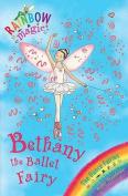 Bethany the Ballet Fairy (Rainbow Magic