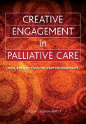 Creative Engagement in Palliative Care