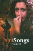 Faint Songs