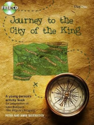 The Journey to the City of the King