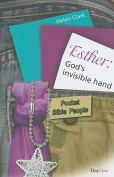 Esther: God's Invisible Hand