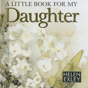 A Little Book for My Daughter