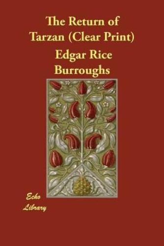 The Return of Tarzan by Edgar Rice Burroughs.