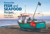 Favourite Fish and Seafood Recipes