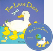 Childs Play Books CPY9781846431371 Five Little Ducks and Cd