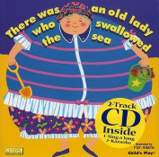 There Was an Old Lady Who Swallowed the Sea [With CD (Audio)]