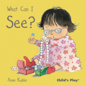 What Can I See? (Small Senses) [Board book]