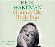 Grumpy Old Rockstar [Audio]
